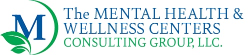 The Mental Health & Wellness Centers Consulting Group, LLC.